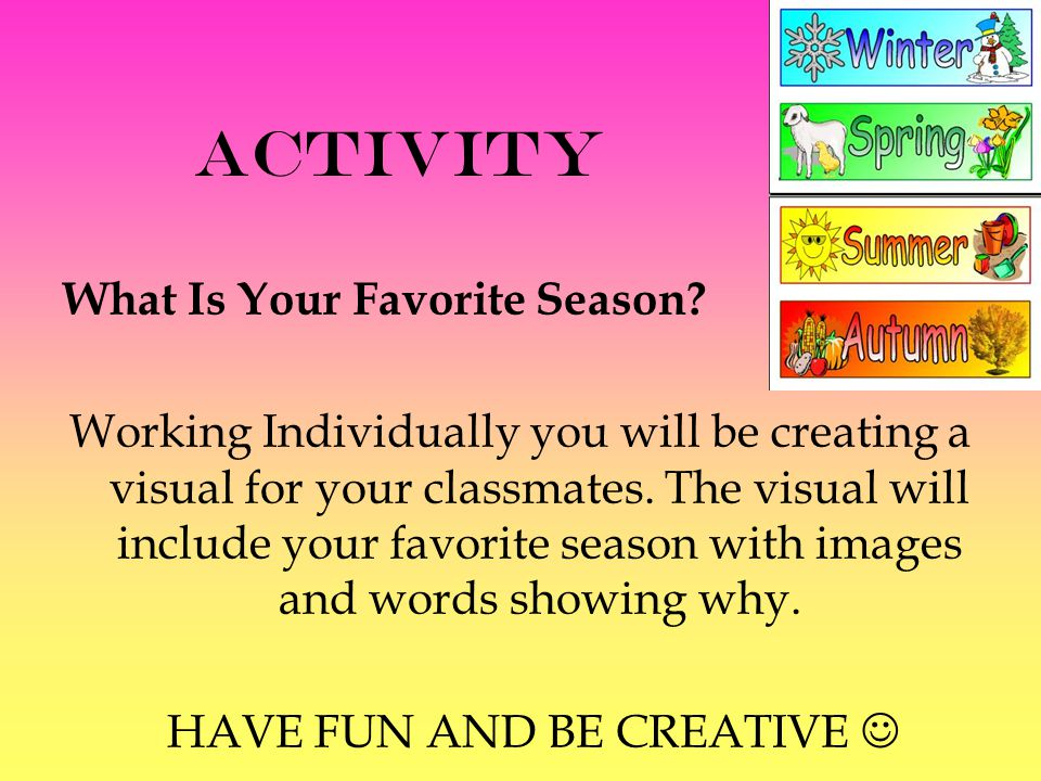 Activity What Is Your Favorite Season.