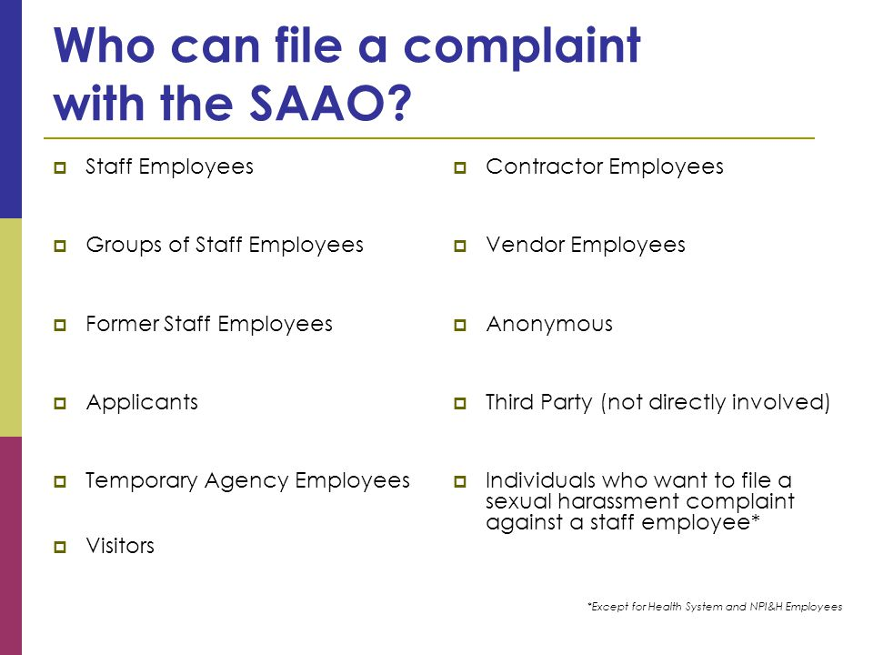 Who can file a complaint with the SAAO.