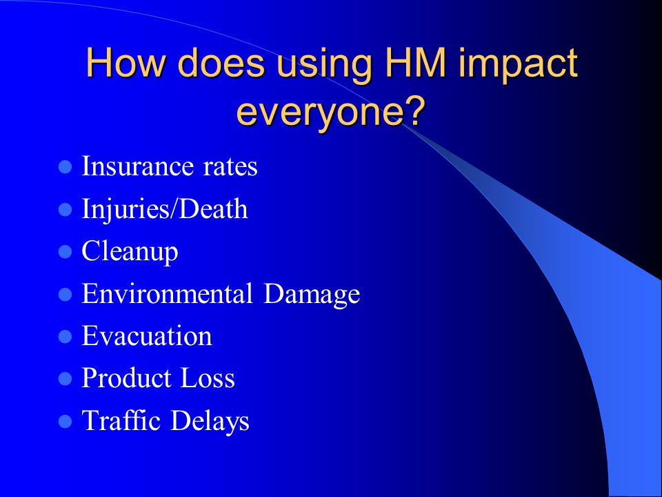 How does using HM impact everyone.