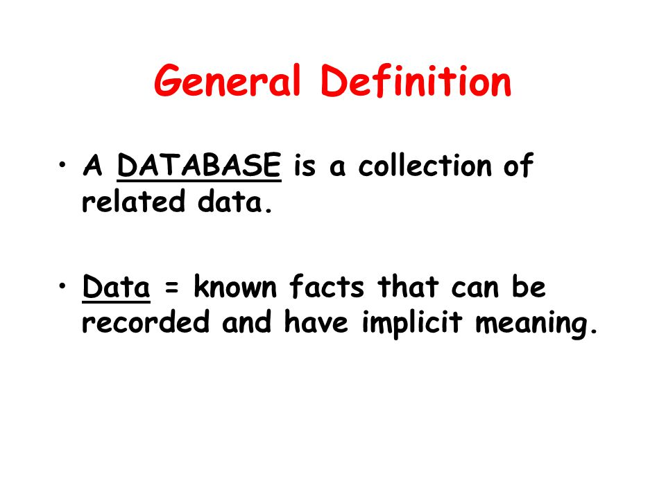 Introduction to databases cis 52 where would you find info about general definition a database is a collection of related data solutioingenieria Image collections