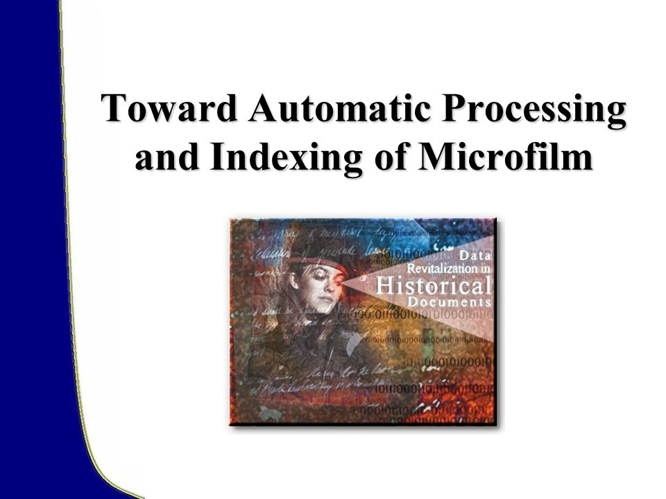 Toward Automatic Processing and Indexing of Microfilm