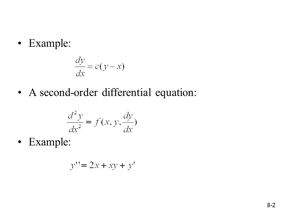 8-2 Example: A second-order differential equation: Example: