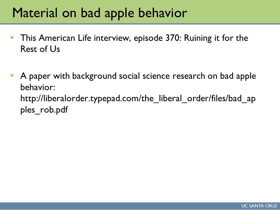 "Presentation ""Bad Apple Behavior (slides adapted from Michael ..."