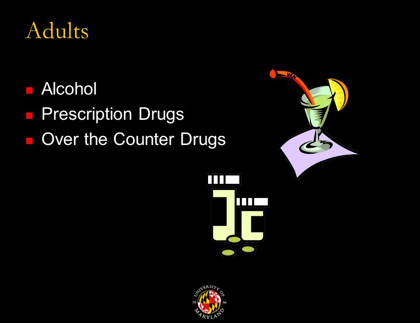 Adults Alcohol Prescription Drugs Over the Counter Drugs
