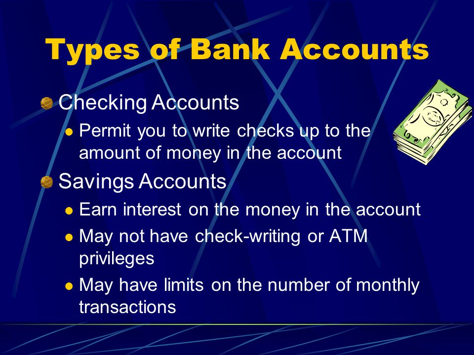 What Types of bank accounts?