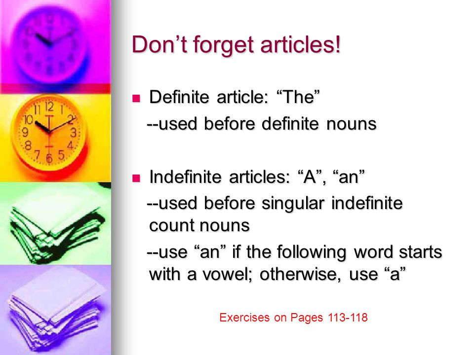 Don't forget articles.