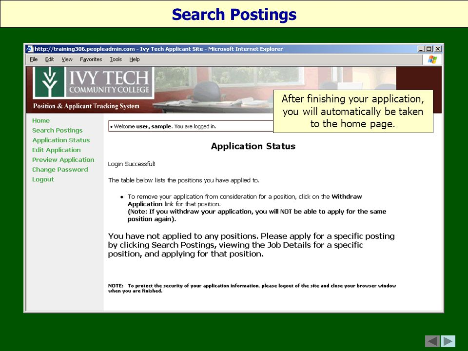 After finishing your application, you will automatically be taken to the home page. Search Postings