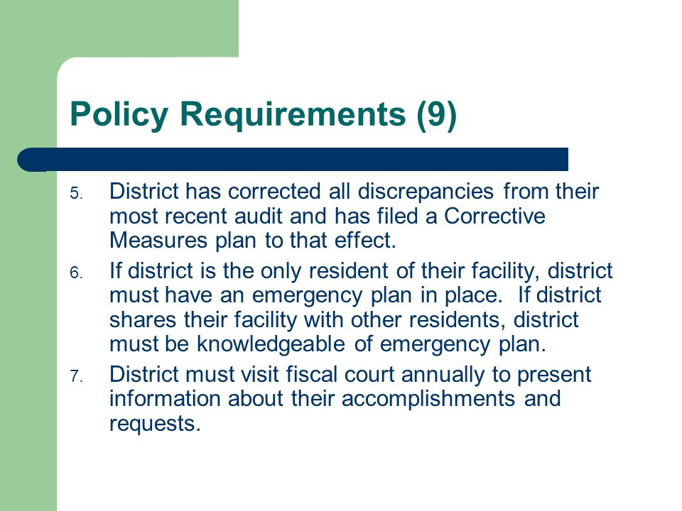 Policy Requirements (9) 5.