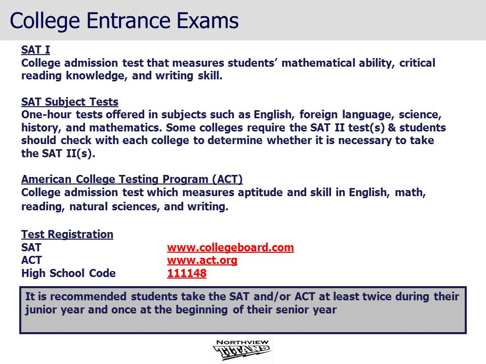 SAT I College admission test that measures students' mathematical ability, critical reading knowledge, and writing skill.