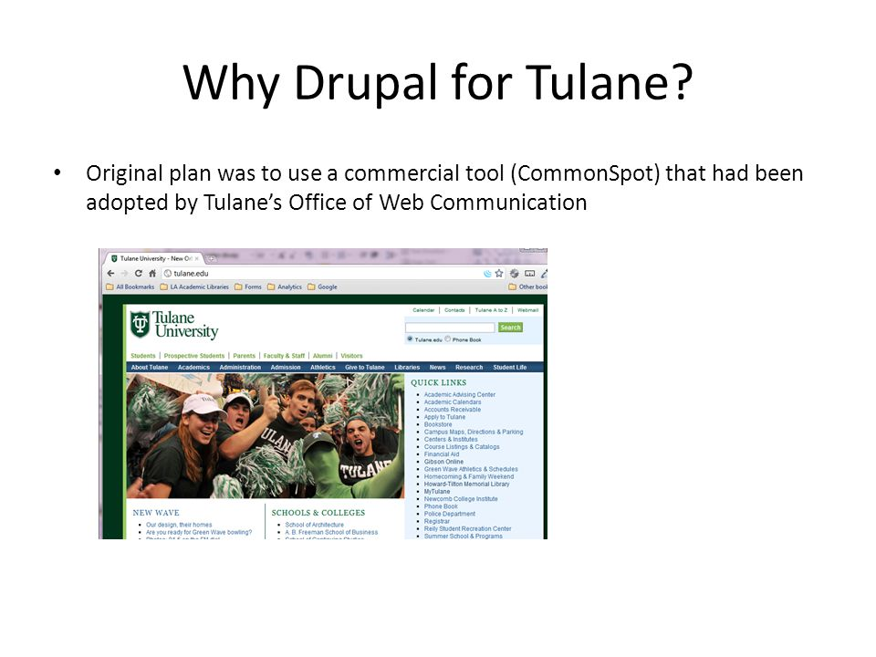 Why Drupal for Tulane.