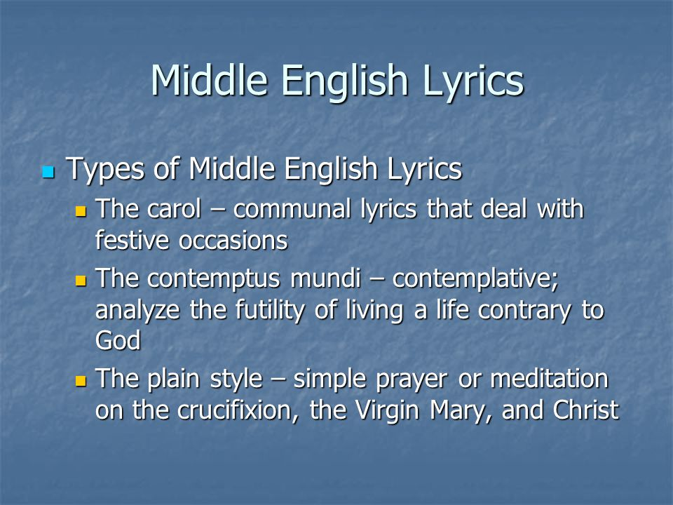Middle English Lyrics Types of Middle English Lyrics Types of ...