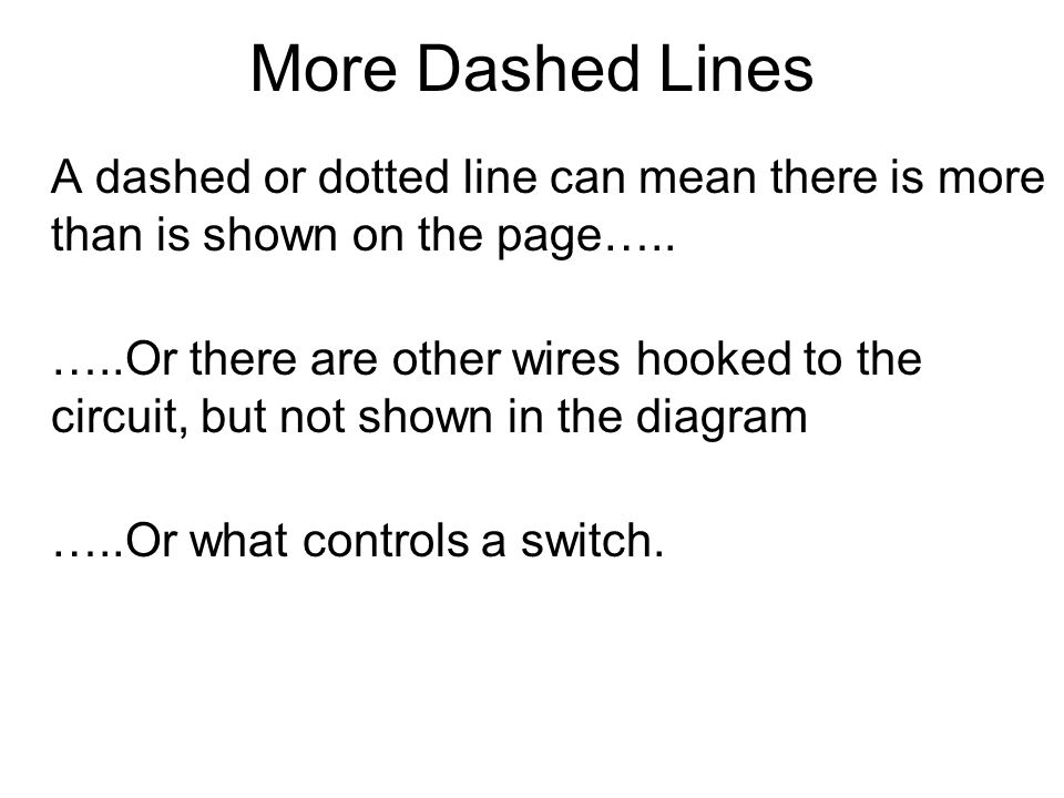 Wiring diagrams wiring diagrams wiring diagrams wiring diagrams more dashed lines a dashed or dotted line can mean there is more than is shown swarovskicordoba Choice Image