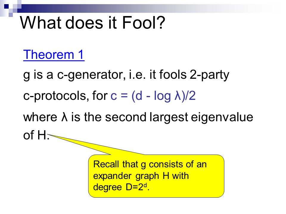 What does it Fool. Theorem 1 g is a c-generator, i.e.