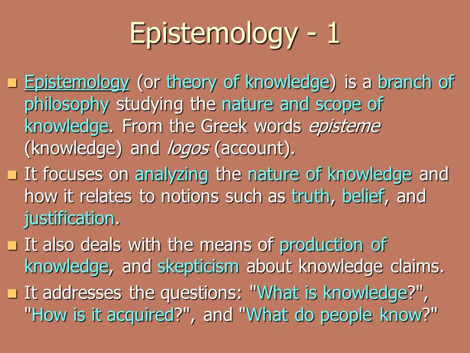 epistemology and skepticism Epistemological skepticism skepticism has posed one of the central challenges of epistemology opponents of skepticism--including externalists.