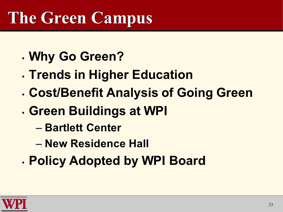 33 The Green Campus  Why Go Green.