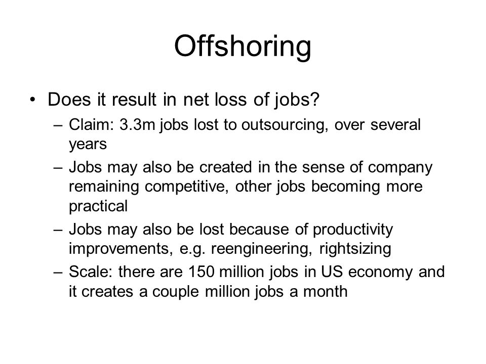Offshoring Does it result in net loss of jobs.