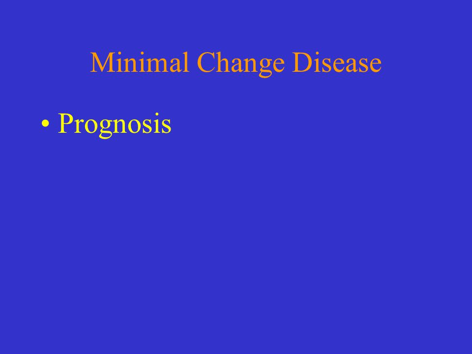 Minimal Change Disease Prognosis