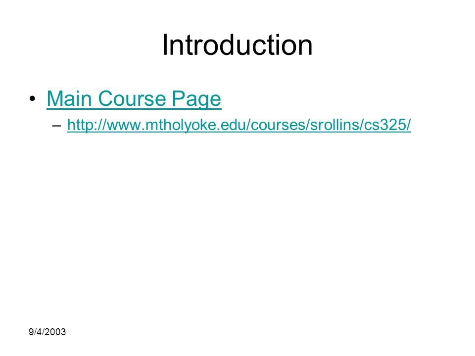 9/4/2003 Introduction Main Course Page –