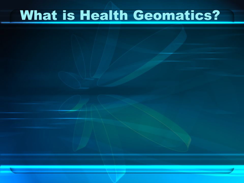 What is Health Geomatics
