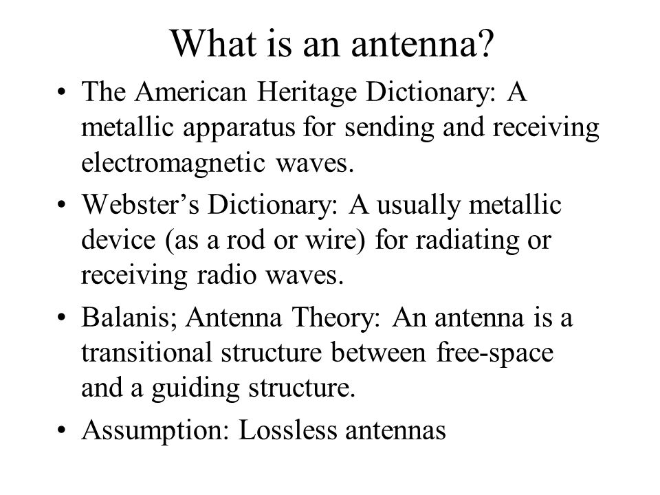 What is an antenna.