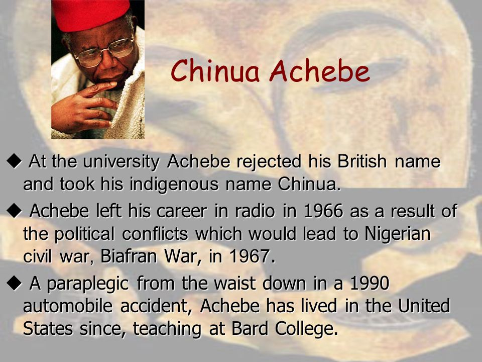 essay by chinua achebe Chinua achebe research papers look at the biography of the famous african author and the novel things fall apart literature reports and custom research papers.