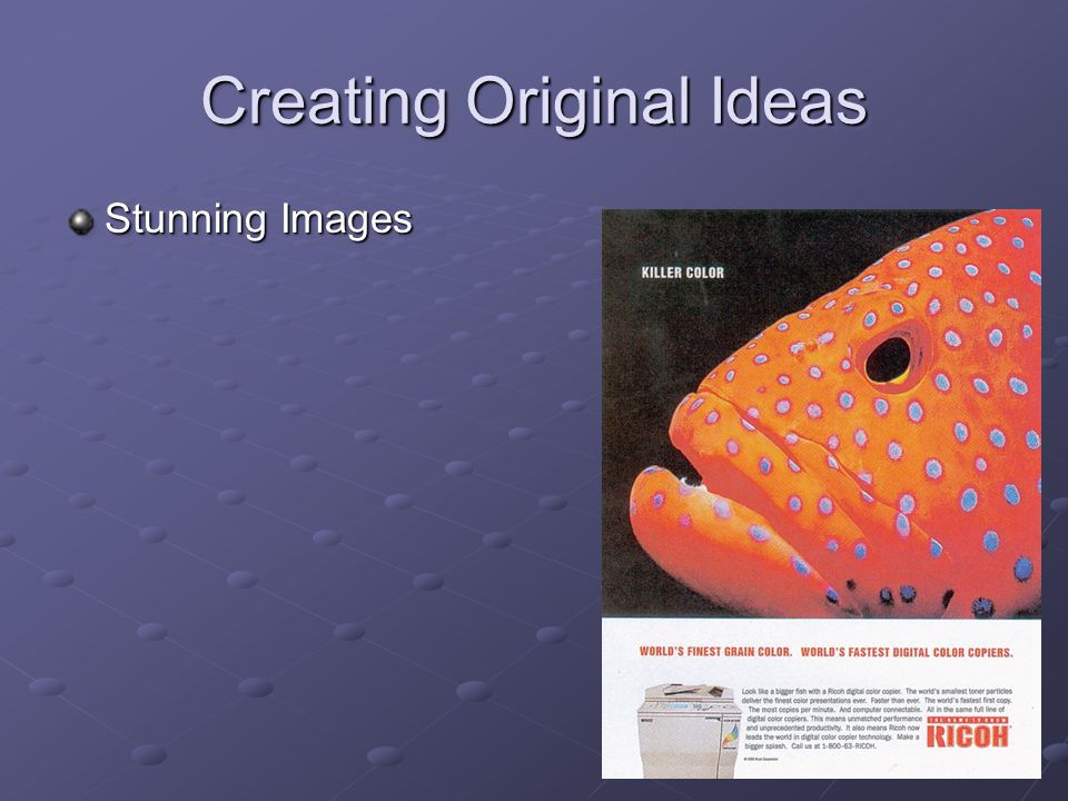 Creating Original Ideas Stunning Images