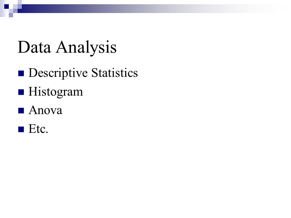 Data Analysis Descriptive Statistics Histogram Anova Etc.