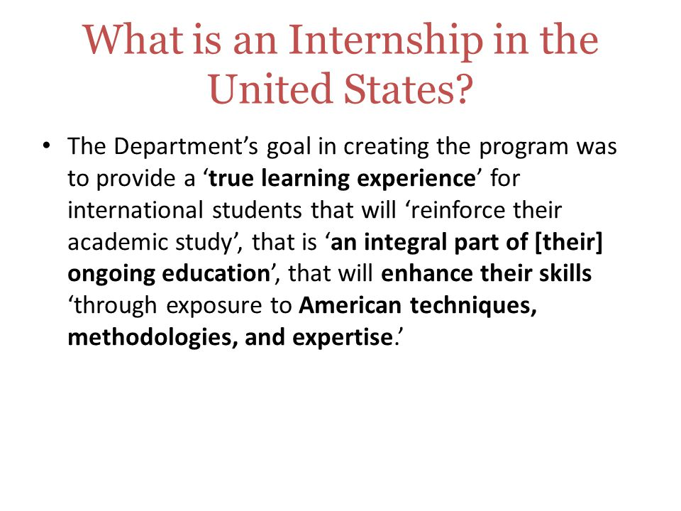 What is an Internship in the United States.