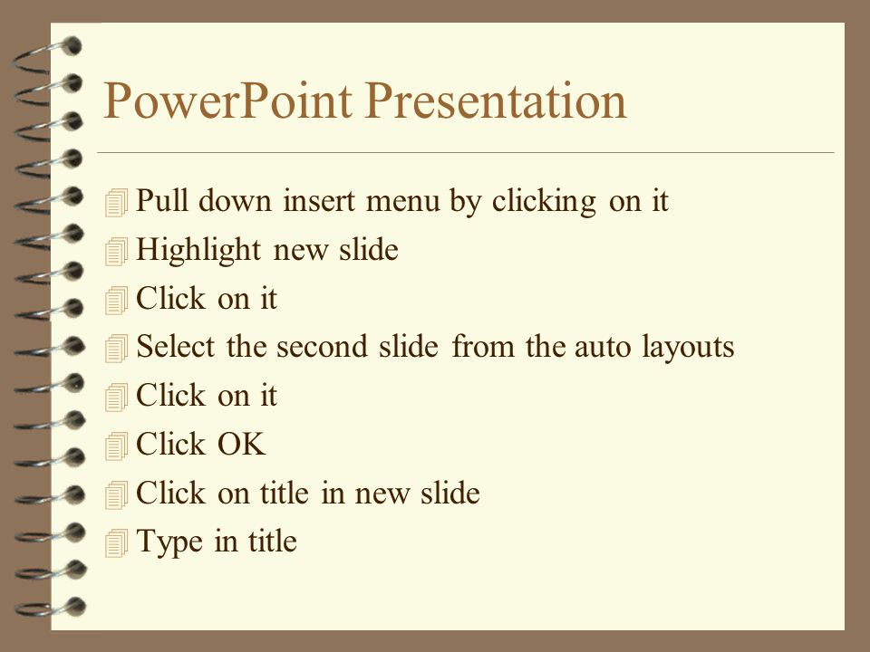 PowerPoint Presentation 4 Click on One of the Designs 4 Notice Preview on Right Side of Screen 4 Click on Apply 4 Place Cursor in Middle of Title Box 4 Click on It 4 Type the Title for Your Presentation 4 Click on the Subtitle Box and Add Subtitle