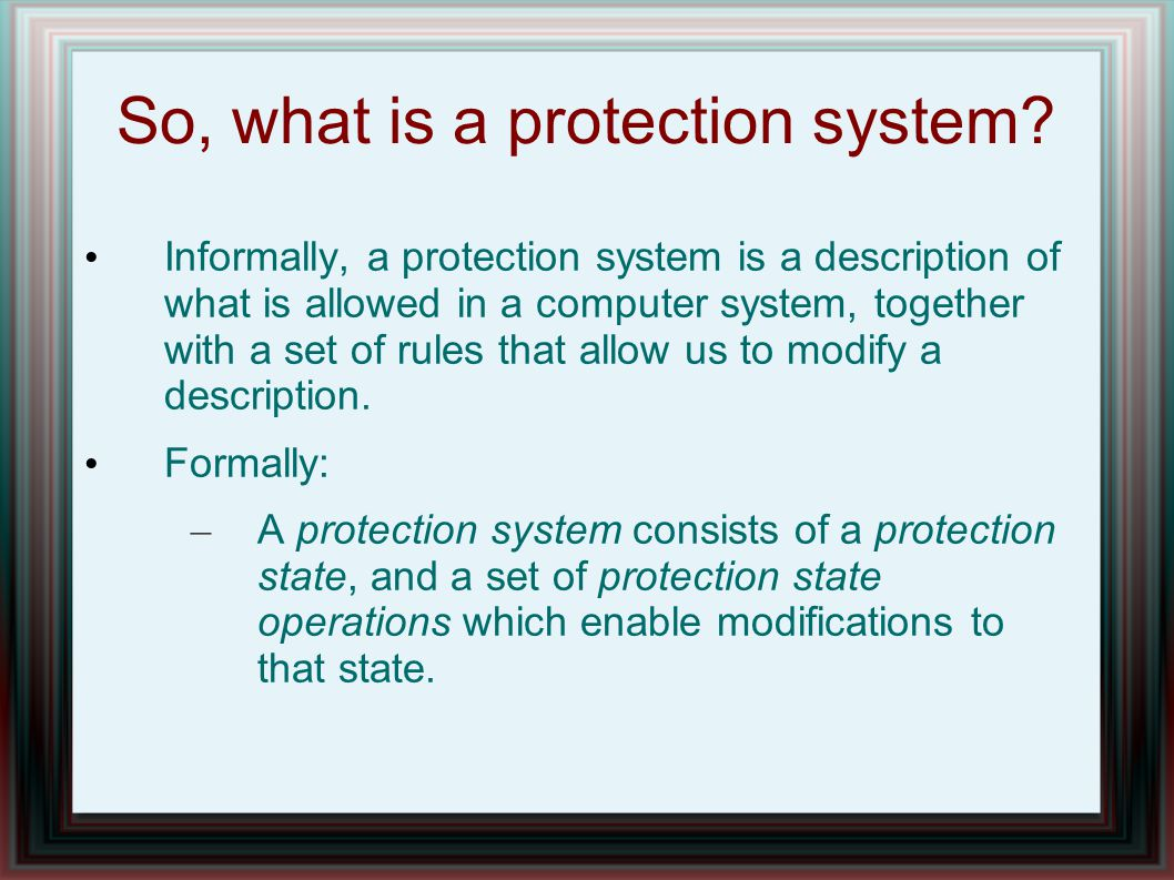 So, what is a protection system.