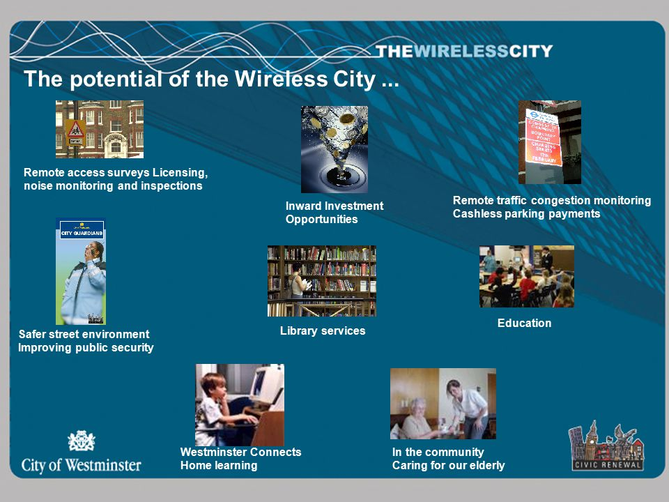 The potential of the Wireless City...