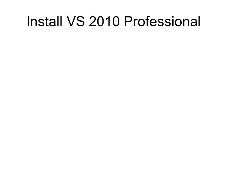 Install VS 2010 Professional