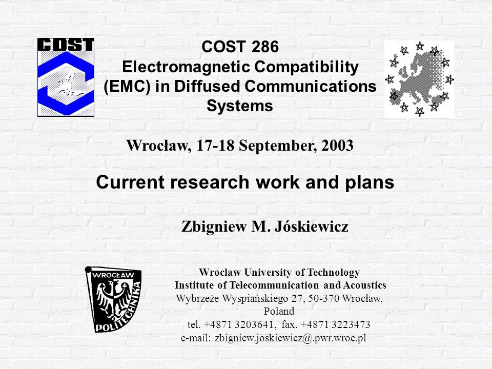Current research work and plans Zbigniew M.