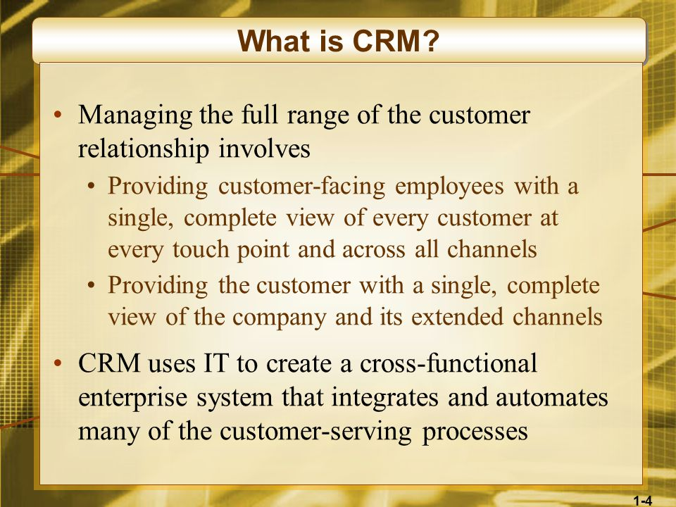 1-4 What is CRM.