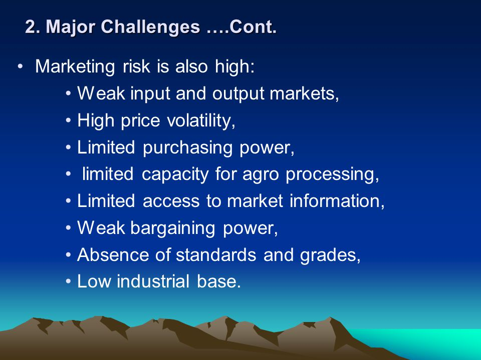 2. Major Challenges ….Cont.