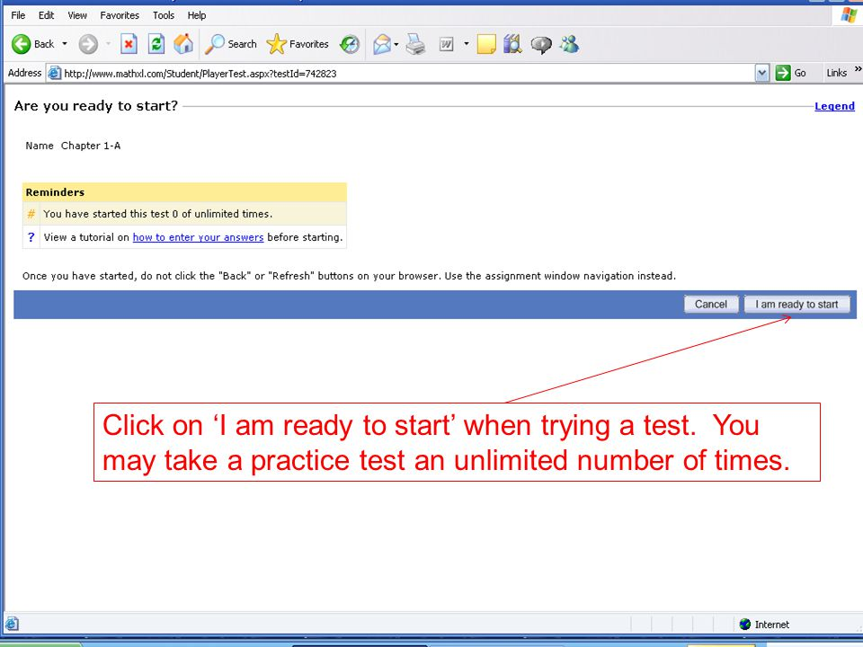 Click on 'I am ready to start' when trying a test.