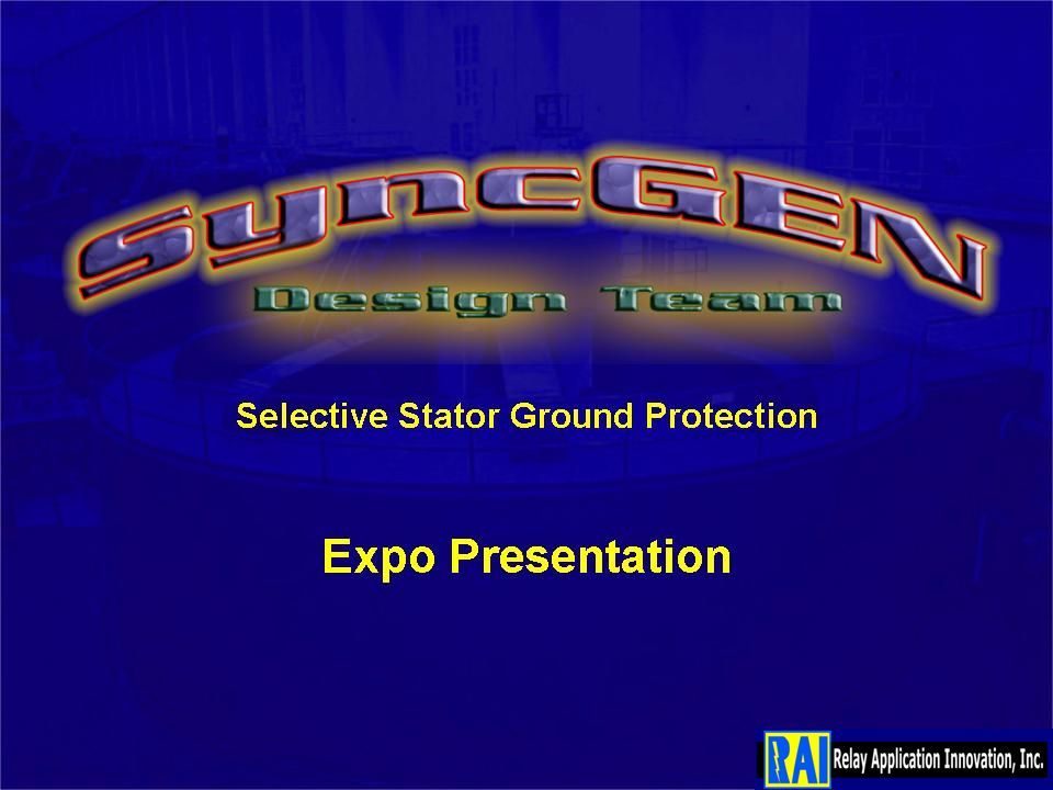 Selective Stator Ground Protection Expo Presentation ppt download