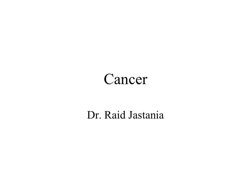 Cancer Dr. Raid Jastania