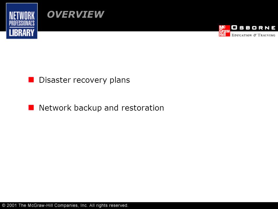 Lesson 11 – NETWORK DISASTER RECOVERY