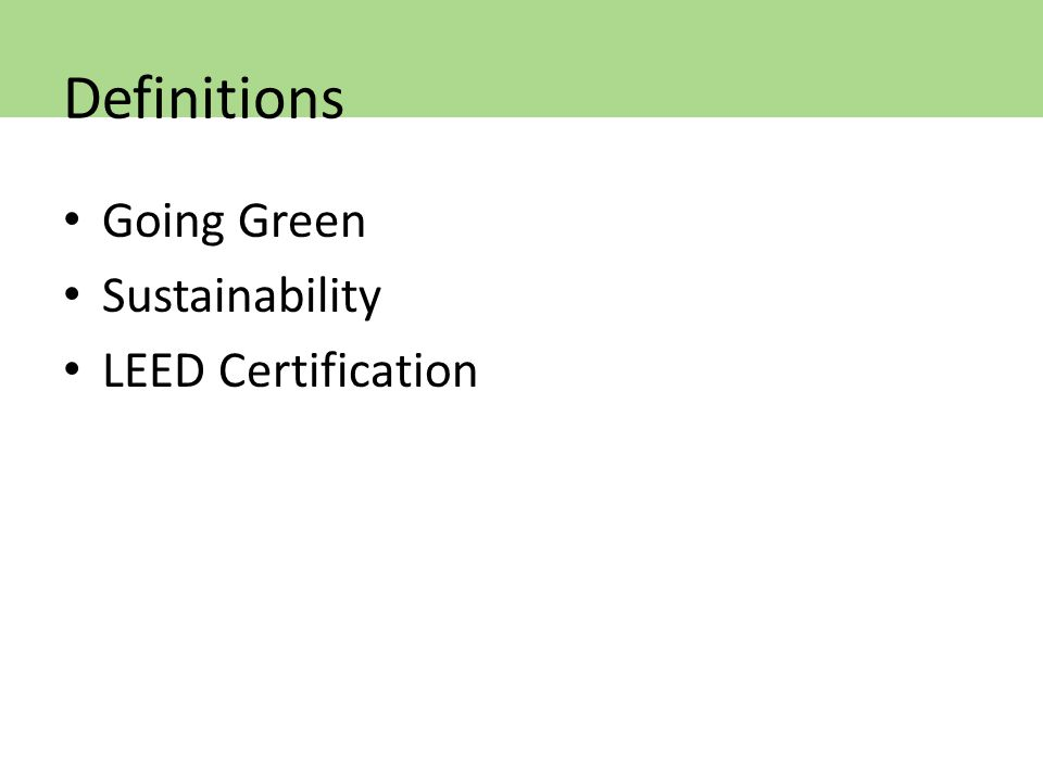 Going Green Sustainability LEED Certification Definitions