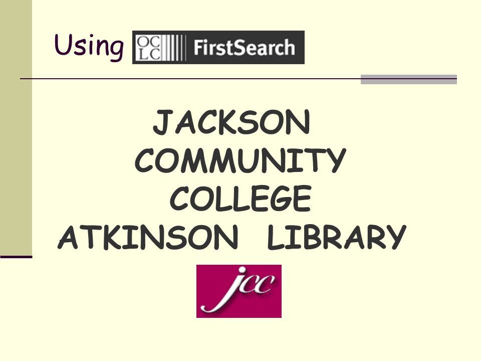 Using JACKSON COMMUNITY COLLEGE ATKINSON LIBRARY