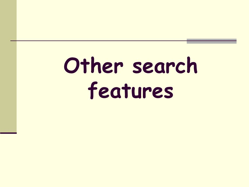 Other search features