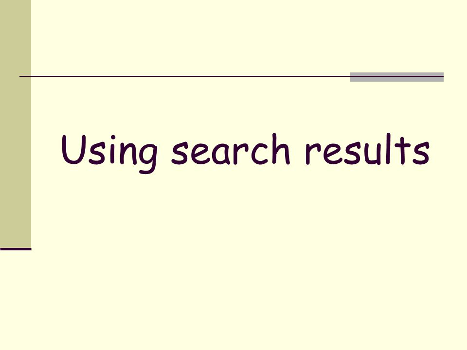Using search results