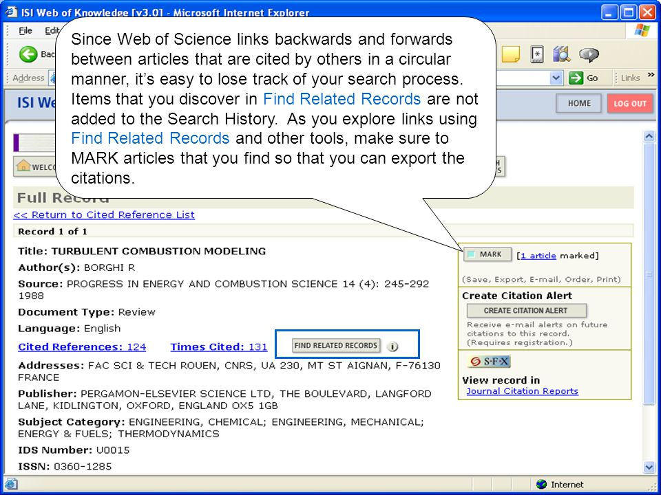 Since Web of Science links backwards and forwards between articles that are cited by others in a circular manner, it's easy to lose track of your search process.