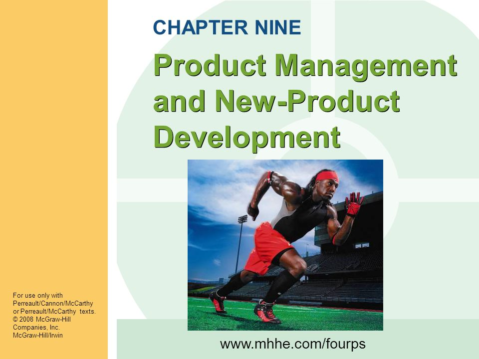 Product Management and New-Product Development For use only with Perreault/Cannon/McCarthy or Perreault/McCarthy texts.