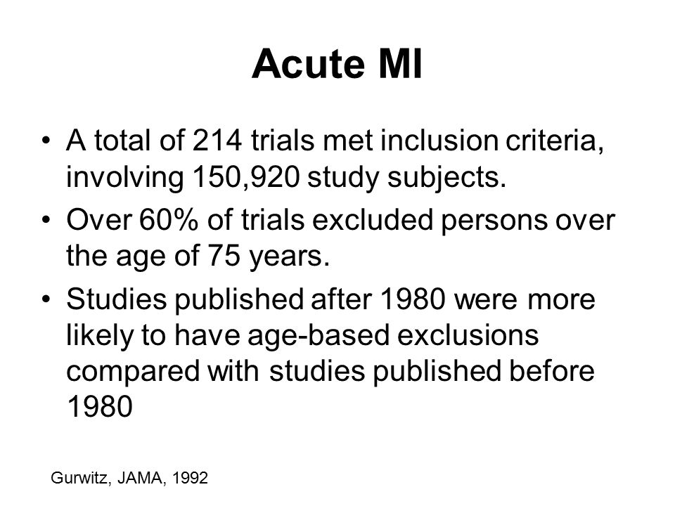Acute MI A total of 214 trials met inclusion criteria, involving 150,920 study subjects.