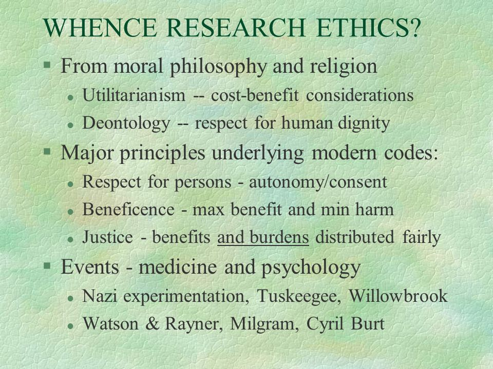 WHENCE RESEARCH ETHICS.