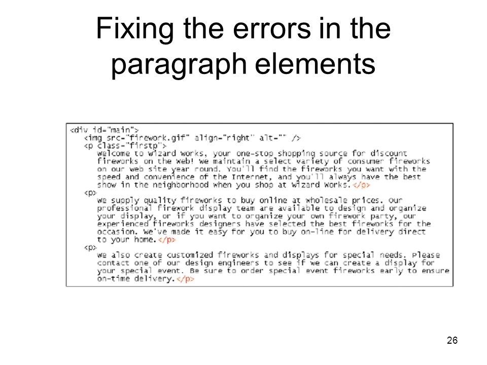 26 Fixing the errors in the paragraph elements