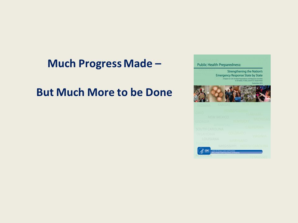 Much Progress Made – But Much More to be Done