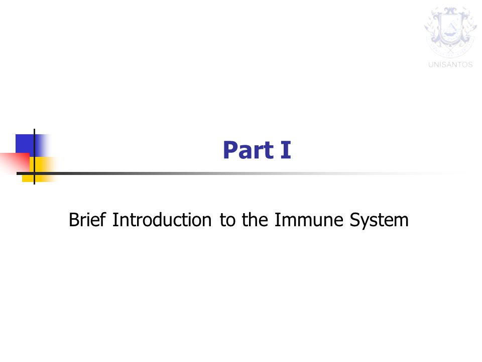 Part I Brief Introduction to the Immune System